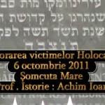 Comemorarea victimelor Holocaustului 6 octombrie 2011